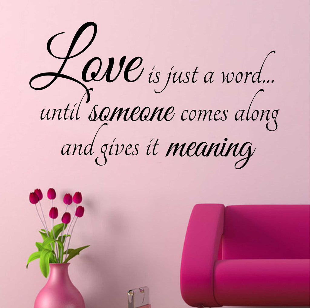 Love is a Word Quote | Romantic Decal | Vinyl Wall Lettering