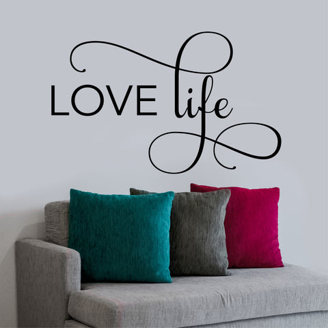 Love Life Motivational Quote | Vinyl Decal | Vinyl Wall Lettering
