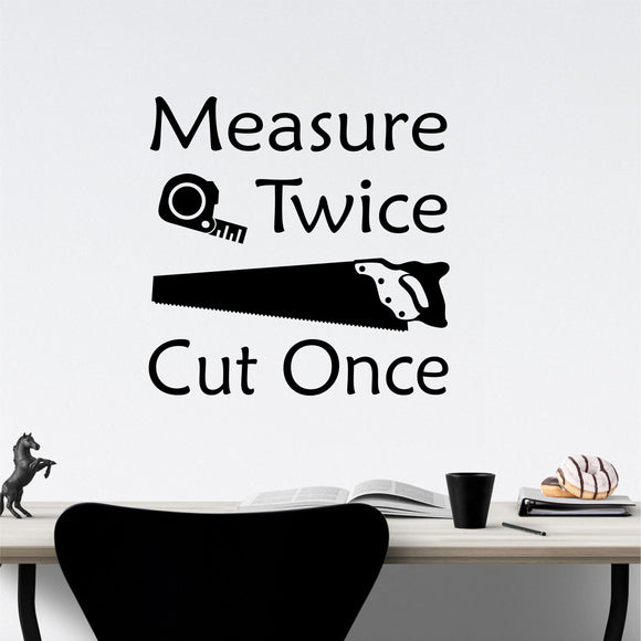 Garage Wall Decal Measure Twice Cut Once