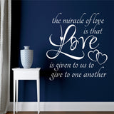 Miracle of Love | Romantic Decal | Vinyl Wall Lettering