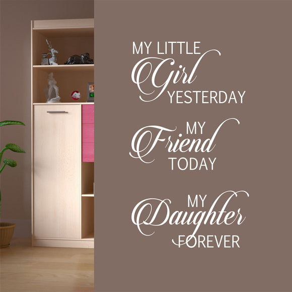 Family Wall Decal Friend Today Daughter Forever Female Vinyl Lettering