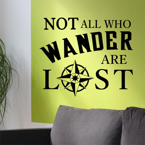 Compass Rose Wall Decal Not all who Wander are Lost Vinyl Lettering