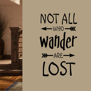 Wall Decal Not all who Wander Are Lost