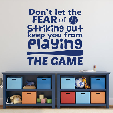 Fear of Striking Out Decal | Vinyl Wall Lettering | Baseball Quote