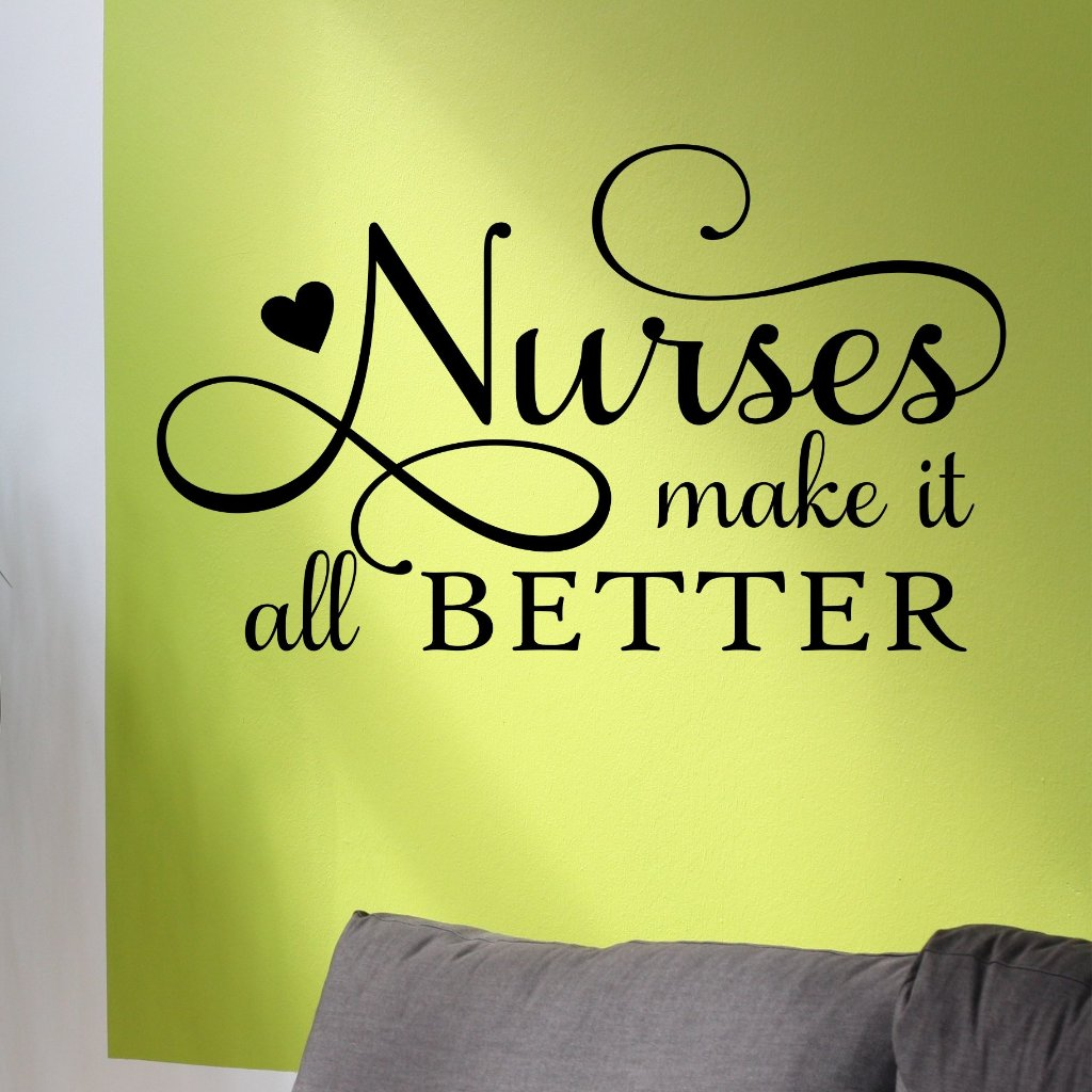 Nurses Make it Better | Nurse Decal | Vinyl Wall Lettering