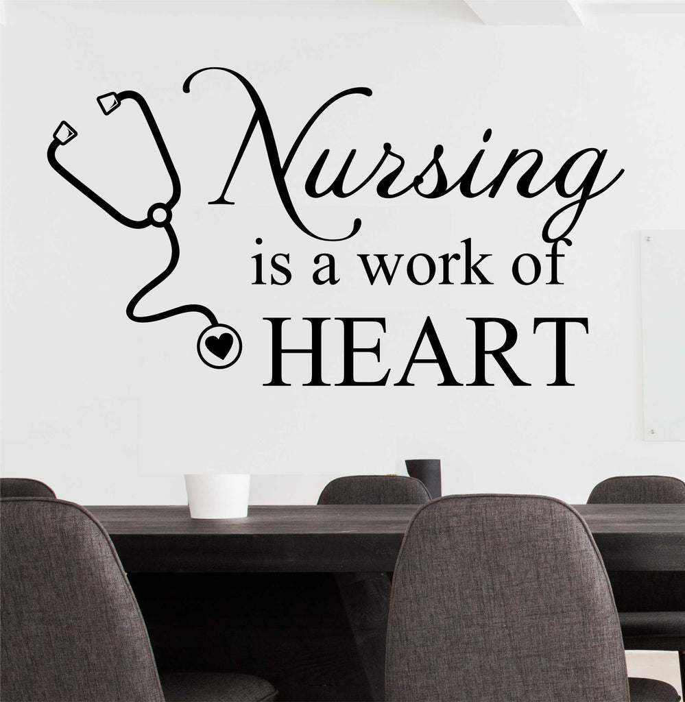 Nursing is Work of Heart | Nurse Decal | Vinyl Wall Lettering
