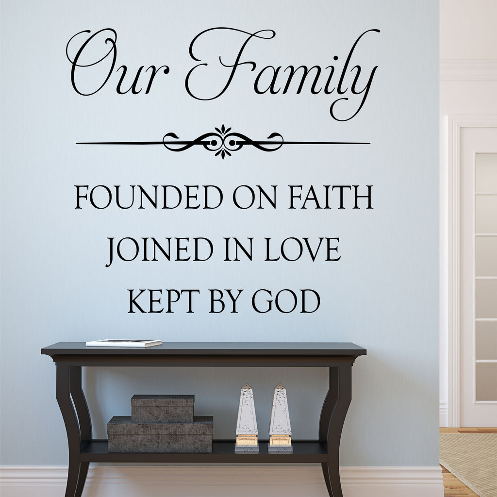 Our Family | Religious Decal | Vinyl Wall Lettering | Wall Quotes