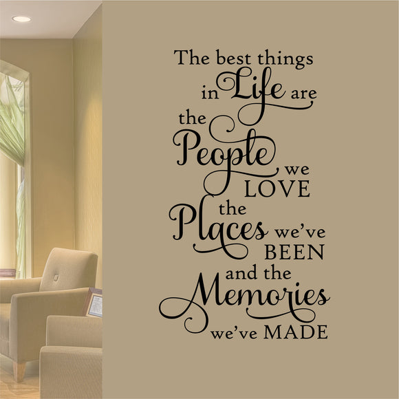 Family Wall Decal Best Things in Life People Places Memories Vinyl Lettering