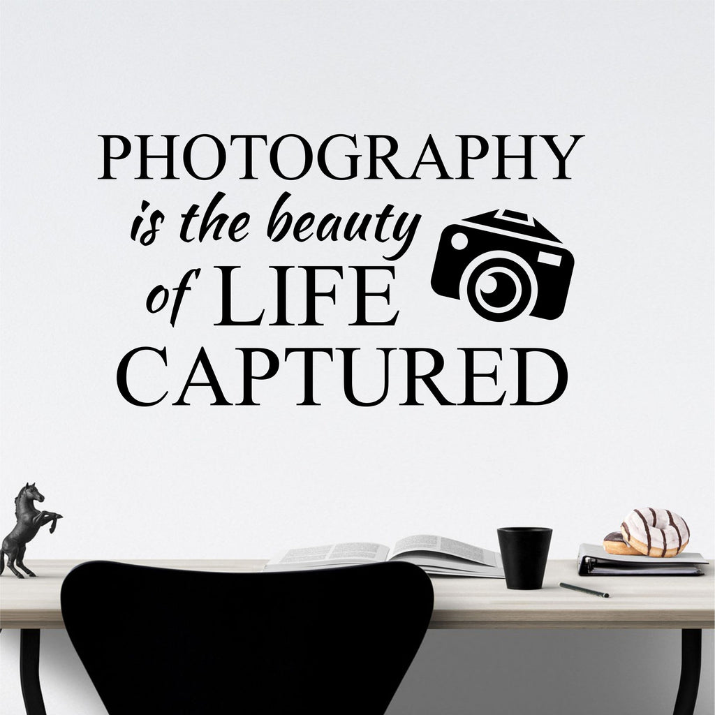Photography Class Wall Decal the Beauty of Life Captured Vinyl Lettering