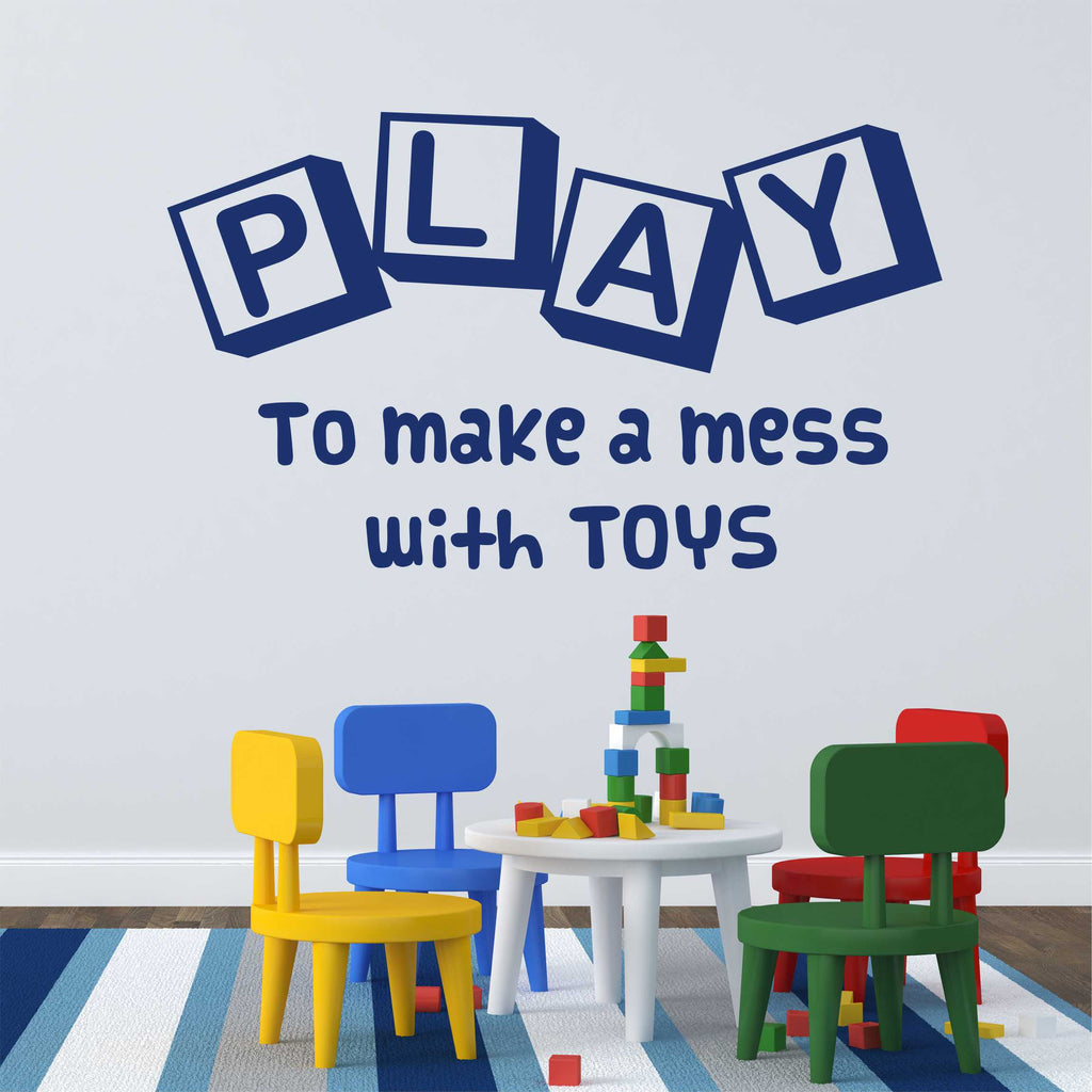 Play To Make a Mess | Nursery Decal | Vinyl Lettering | Wall Quotes