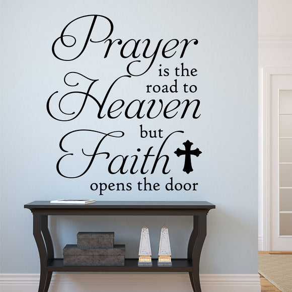 Christian Wall Decal Prayer is Road to Heaven Religious Vinyl Lettering
