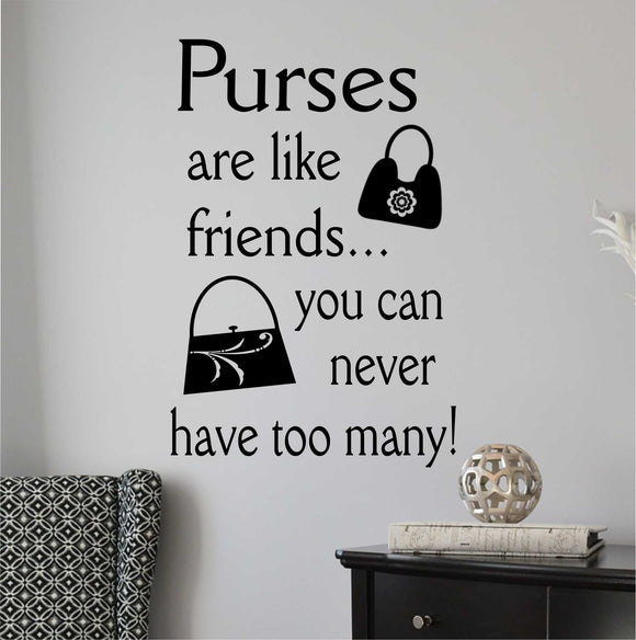 Wall Decal Purses are Like Friends