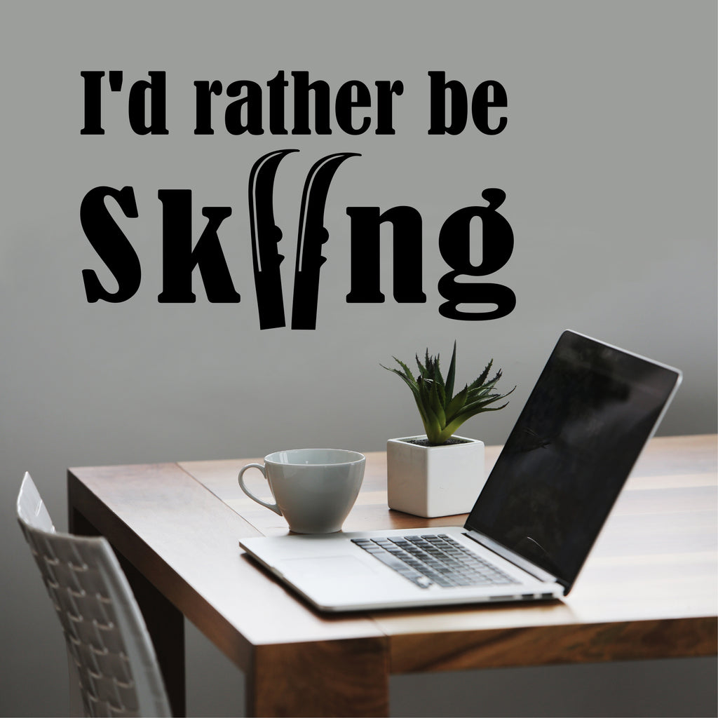 Rather be Skiing | Sports Decal | Vinyl Lettering | Wall Quotes