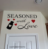 Farmhouse Kitchen Wall Decal Seasoned with Love Hearts