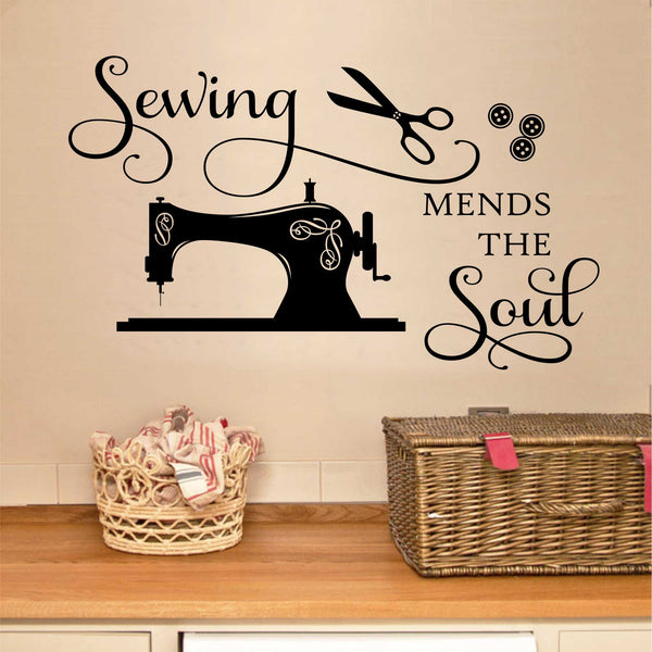 Sewing Mends The Soul Vinyl Wall Lettering Sewing Room