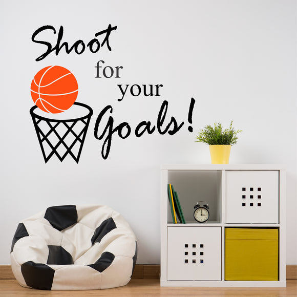 Sports Wall Decal Basketball Shoot for your Goals Kids Bedroom Vinyl Lettering