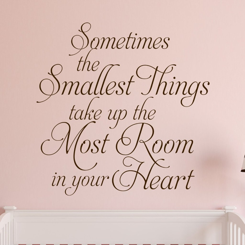 Sometimes Smallest Things | Nursery Decal | Vinyl Wall Lettering