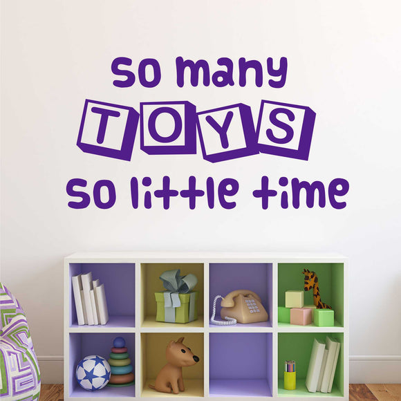 Wall Decal So Many Toys So Little Time
