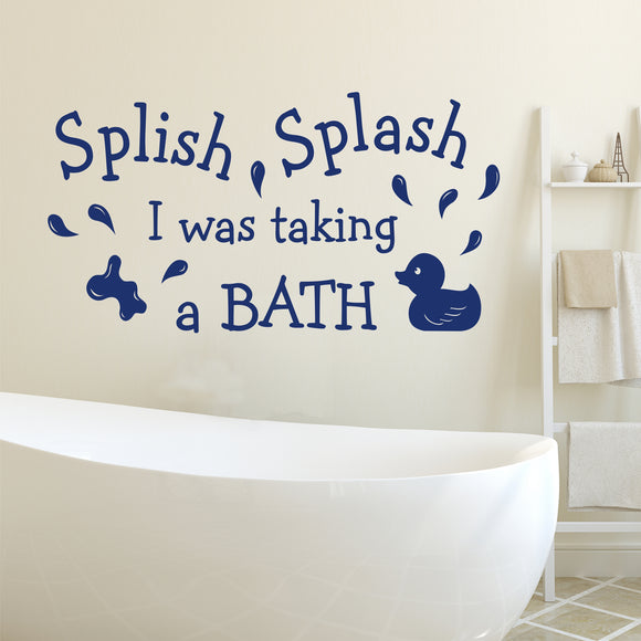 Bathroom Wall Decal Splish Splash Taking a Bath Rubber Duck Vinyl Lettering