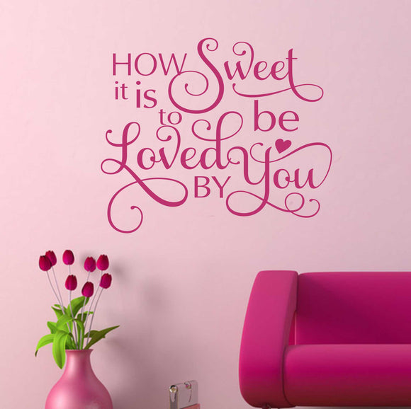 Wall Decal Loved by You