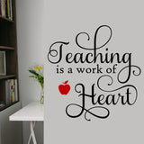 Wall Decal Teaching is a work of Heart
