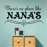 No place like Nana's | Wall Quotes | Vinyl Wall Lettering