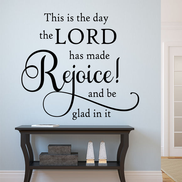 Day Lord Has Made Rejoice wall decal