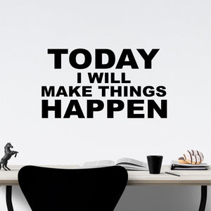 Wall Decal Make Things Happen