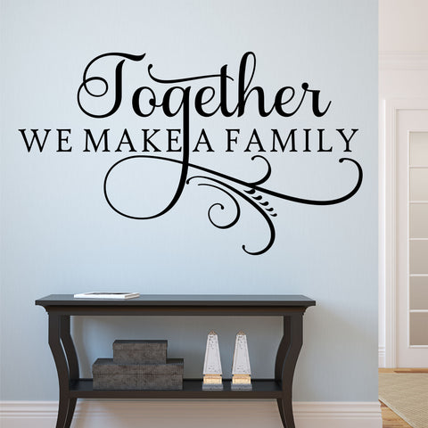 Together Make Family Swirl Decal | Vinyl Wall Lettering | Wall Quotes