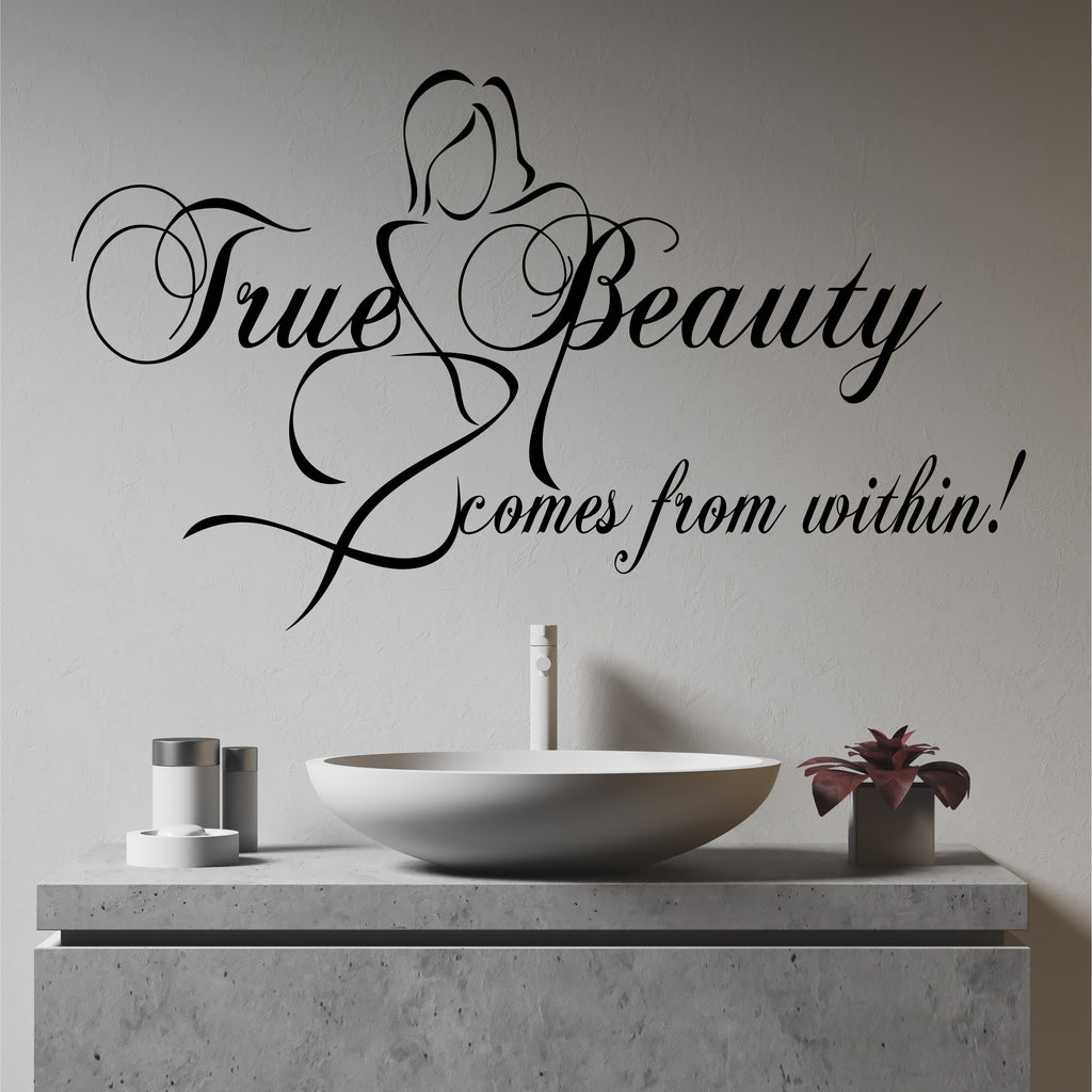 True Beauty Quote | Vinyl Wall Decals | Vinyl Wall Lettering