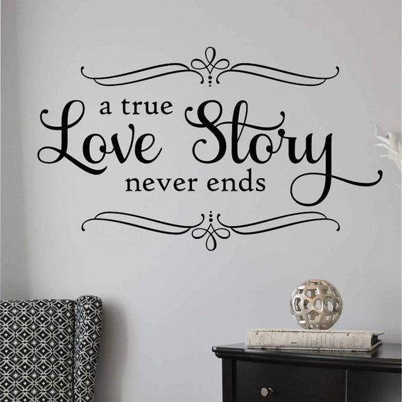 Bedroom Wall Decal A True Love Story Romantic Vinyl Wedding Lettering