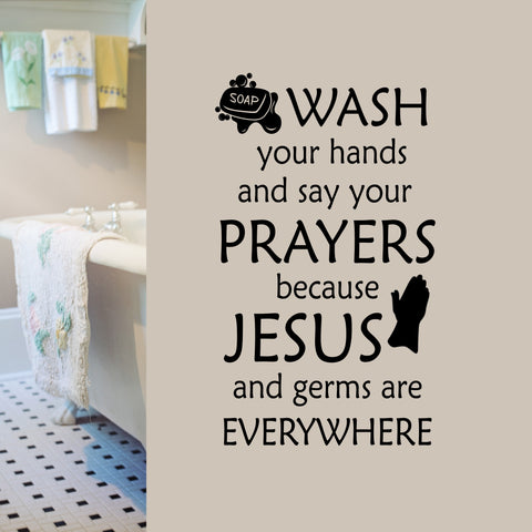 Wash Hands Prayers | Bathroom Decal | Vinyl Wall Quotes