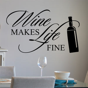 Kitchen Wall Decal Wine Makes Life Fine Farmhouse Vinyl Lettering