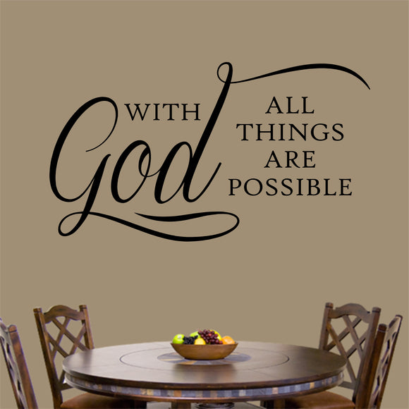 Religious Wall Decal With God All Things Possible Christian Vinyl Lettering