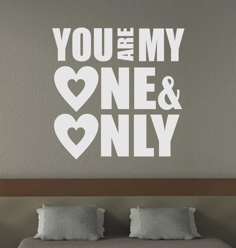 You Are One Only | Romantic Decal | Vinyl Lettering | Wall Quotes