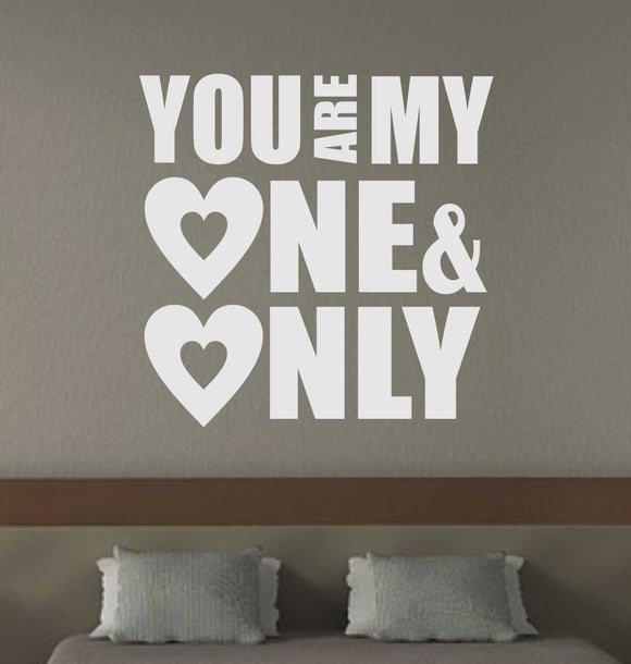 Wall Decal You Are My One