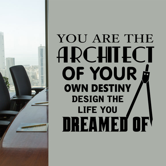 Office Wall Decal Architect Design Your Life Motivational Vinyl Lettering