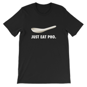 Just Eat Pho T-Shirt