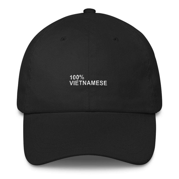 100 Percent Vietnamese Dad Hat
