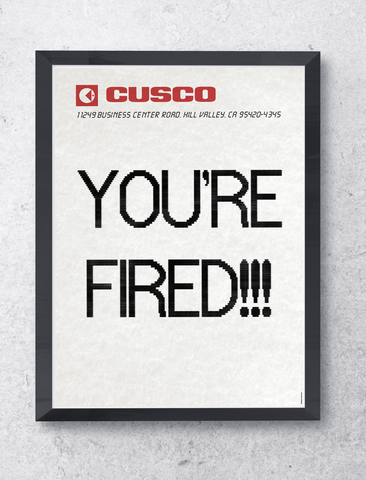 Poster YOU'RE FIRED !!! - Retour Vers Le Futur