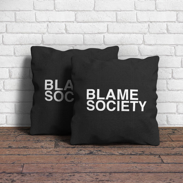 Blame Society Throw Pillow
