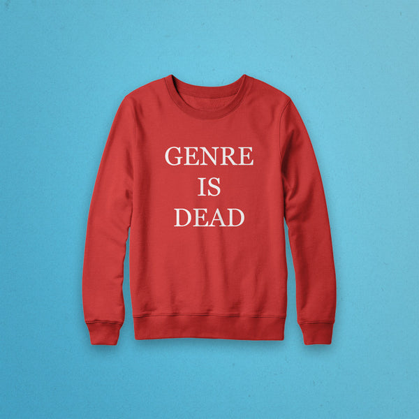 Genre Is Dead Crewneck Sweatshirt