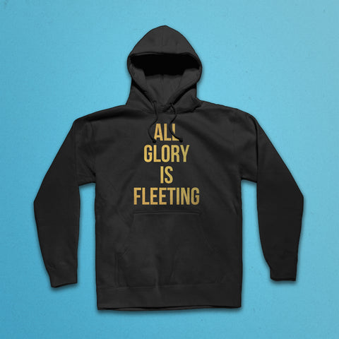 Fleeting Glory Hooded Sweatshirt