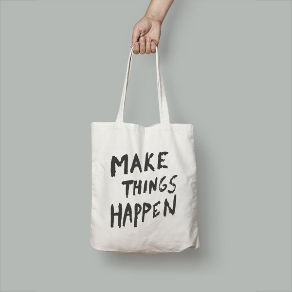 Make It Happen Tote Bag