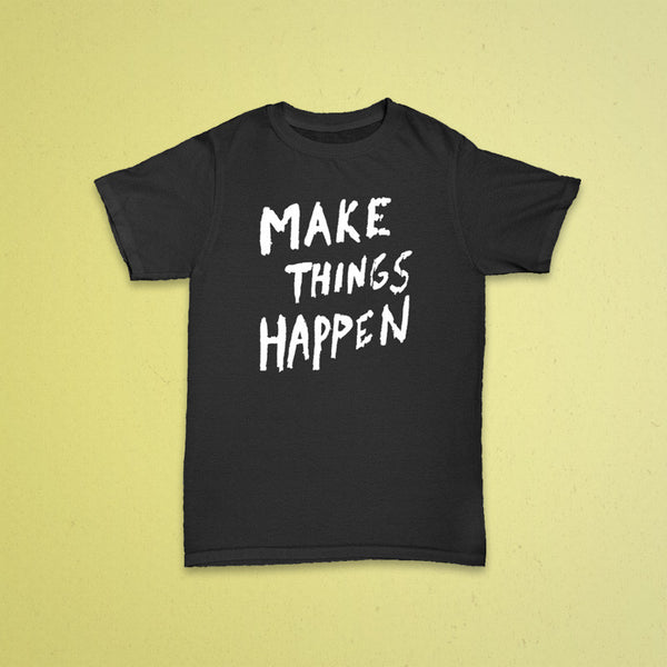 Make It Happen Youth Tee