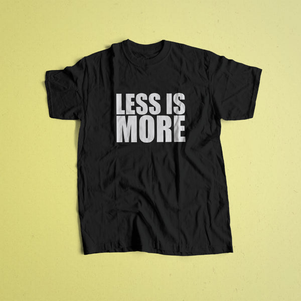 More or Less Tee