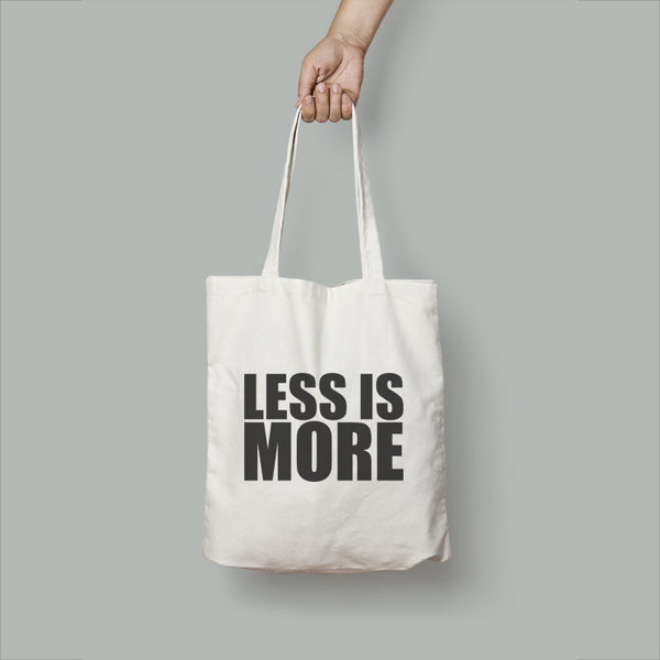 More or Less Tote Bag