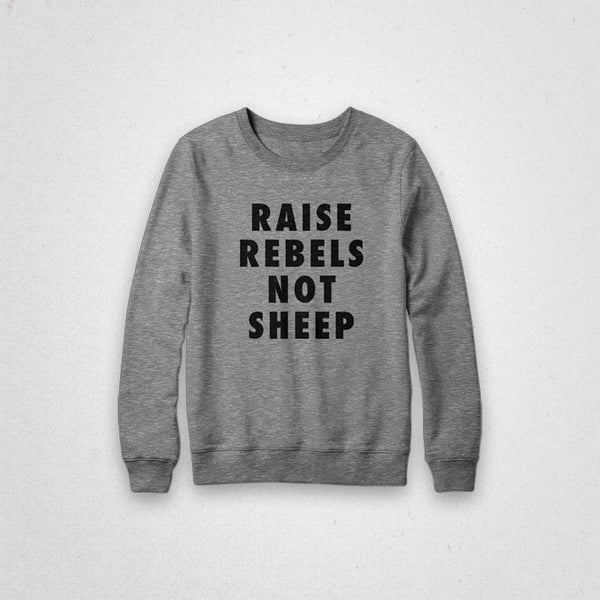 Raise Rebels Crewneck Sweatshirt