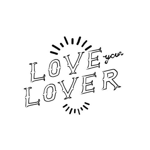 Love your Lover - Highjacked Tattoos - Lasts Two-Weeks - 100% Organic - Gluten Free - Free shipping within the U.S.