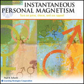 Instantaneous Personal Magnetism